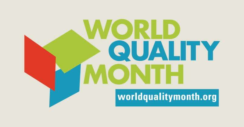 World Quality Month:  6 steps to refocus on delivering excellence